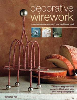 Bog, paperback Decorative Wirework af Simona Hill