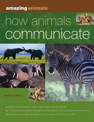 Bog, paperback How Animals Communicate af Michael Chinery