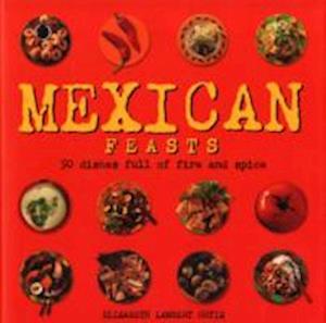 Bog, hardback Mexican Feasts af Elisabeth Lambert Ortiz