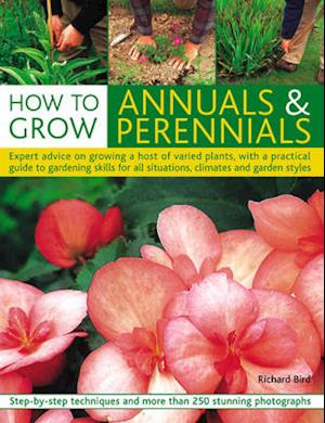 Bog, paperback How to Grow Annuals and Perennials af Richard Bird