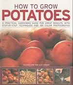 How to Grow Potatoes af Alex Barker, Richard Bird
