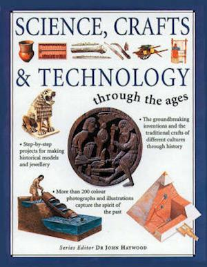 Bog, paperback Science, Crafts and Technology Through the Ages af John Haywood