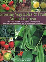 Growing Vegetables and Fruit Around the Year