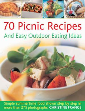 75 Picnics and Easy Outdoor Eating Ideas