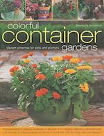 Colorful Container Gardens af Stephanie Donaldson