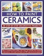 How to Paint Ceramics: 30 Step-by-Step Decorative Projects af Simona Hill