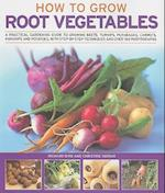 How to Grow Root Vegetables af Christine Ingram, Richard Bird