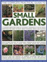 Complete Practical Guide to Small Gardens af Peter Mchoy, Stephanie Donaldson