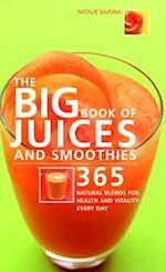 The Big Book of Juices and Smoothies (The Big Book Of...series)