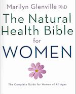 The Natural Health Bible for Women af Marilyn Glenville