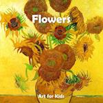 Art for Kids: Flowers (Art for Kids Collection)