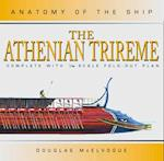 The Athenian Trireme (Anatomy of the Ship)