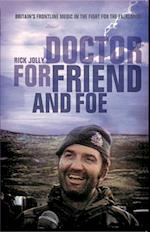 Doctor for Friend & Foe
