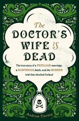 Bog, paperback The Doctor's Wife Is Dead af Andrew Tierney