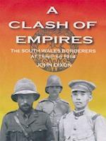 Clash of Empires, A - The South Wales Borderers at Tsingtao, 1914