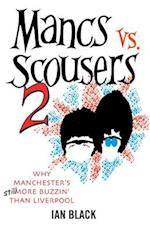 Mancs vs Scousers