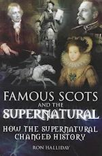 Famous Scots and the Supernatural