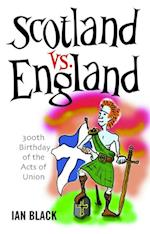 Scotland vs England & England vs Scotland
