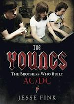 The Youngs - The Brothers Who Built Ac/Dc af Jesse Fink