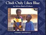Chidi Only Likes Blue