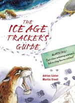The Ice Age Tracker's Guide