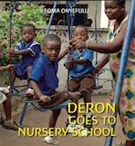 Deron Goes to Nursery School (First Experiences Frances Lincoln)