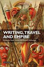 Writing, Travel and Empire (International Library of Colonial History, nr. 10)