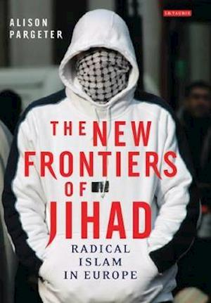 The New Frontiers of Jihad
