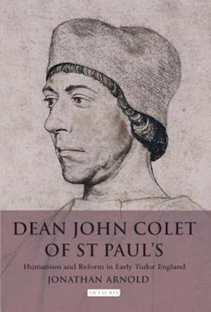 Dean John Colet of St Paul's