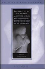 Sensibilities of the Islamic Mediterranean (Islamic Mediterranean, nr. 7)