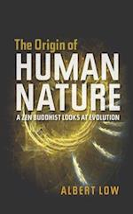 Origin of Human Nature af Albert Low