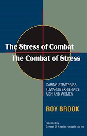 Stress of Combat - The Combat of Stress