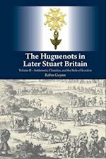 The Huguenots in Later Stuart Britain af Robin D. Gwynn