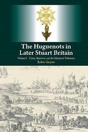 Huguenots in Later Stuart Britain
