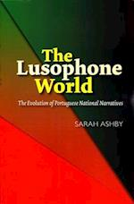 The Lusophone World (Portuguese Speaking World Its Histo)