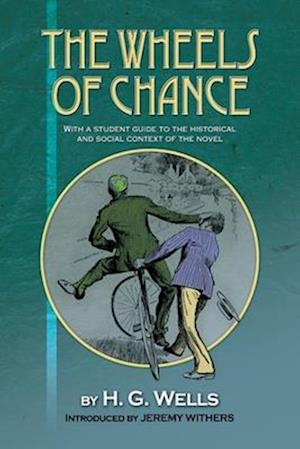 The Wheels of Chance by H G Wells