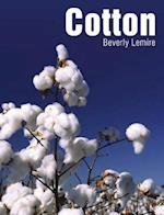 Cotton (Textiles That Changed the World)