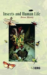 Insects and Human Life af Brian Morris