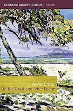 On the Coast and Other Poems af Wayne Brown