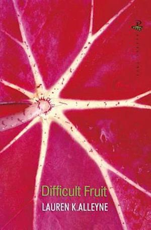 Bog, paperback Difficult Fruit af Lauren K. Alleyne