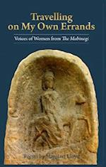 Travelling on My Own Errands - Voices of Women from the Mabinogi
