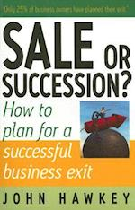 Sale or Succession?