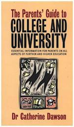 The Parent's Guide to College and University