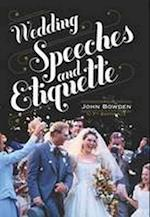Wedding Speeches and Etiquette af John Bowden