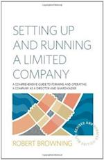 Setting Up and Running a Limited Company af Robert Browning