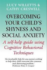 Overcoming Your Child's Shyness and Social Anxiety (Overcoming)