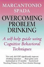 Overcoming Problem Drinking af Marcantonio Spada