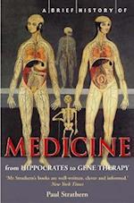A Brief History of Medicine (Brief Histories)