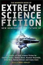 The Mammoth Book of Extreme Science Fiction (Mammoth Books)
