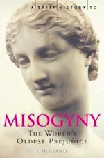A Brief History of Misogyny